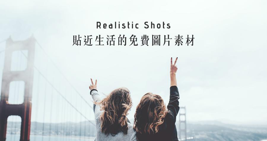 Realistic Shots